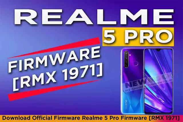 Realme 5 Pro Firmware [RMX 1971]
