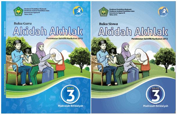 Buku Akidah Akhlak untuk Guru dan Siswa MI Kelas 3 Kurikulum 2013