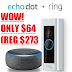 EXPIRED!!   Ring Video Doorbell Pro + Echo Dot Smart Speaker Only $64 (Reg $279) + Free Shipping