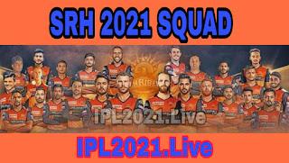 IPL 2021 : Sunrisers Hyderabad Squad