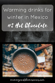 Warming Drinks For Winter In Mexico #2 Hot Chocolate