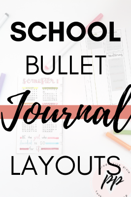 Back to School Bullet Journal Layouts Part 1