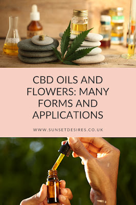 https://www.sunsetdesires.co.uk/2020/02/cbd-oils-and-flowers-many-forms-and.html