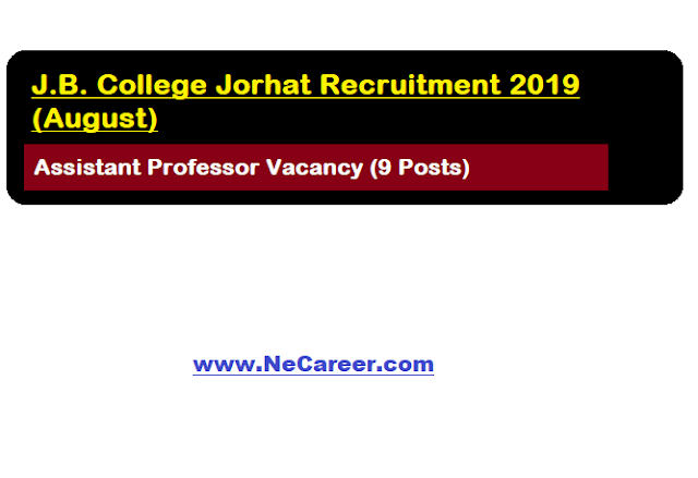 J. B. College, Jorhat Jobs Vacancy 2019 (August) | Assistant Professor Vacancy (9 Posts)