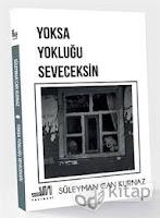 Yoksa Yokluğu Seveceksin Süleyman Can Kurnaz - PDF