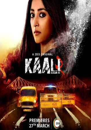 Kaali 2020 WEBRip 1.6GB Hindi S01 Complete Download 720p
