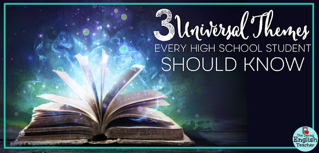 Three Universal Themes Every High School Student Should Know