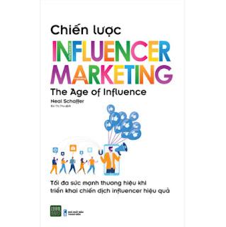 Chiến Lược Influencer Marketing ebook PDF EPUB AWZ3 PRC MOBI