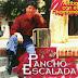 PANCHO ESCALADA - ARRIBA CON EL CHAMAME - 1995 ( RESUBIDO )