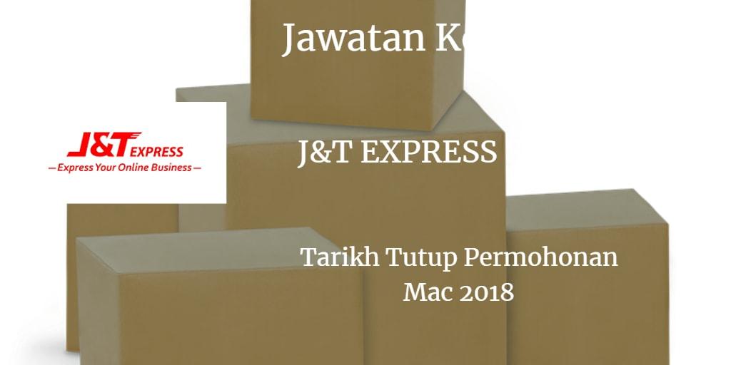 Jawatan Kosong J & T Express Mac 2018