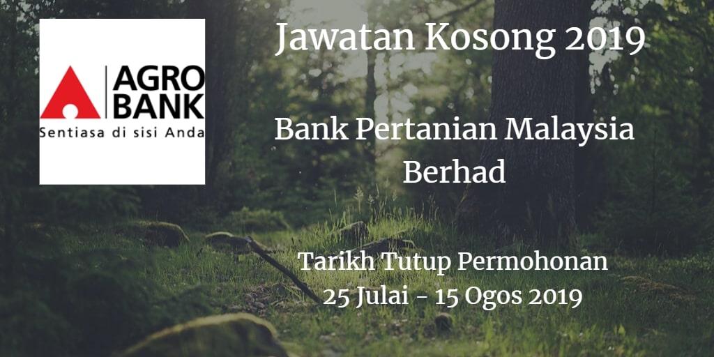 Jawatan Kosong Agrobank 25 July - 15 Ogos 2019