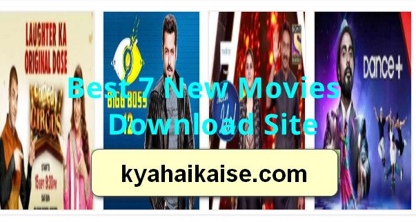 Best 7 New Movies Download Site Bollywood Movies Hollywood Movies South Indian Movies 2019