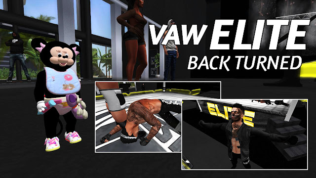 Second Life Wrestling • VAW ELITE (11.10.2018) BACK TURNED