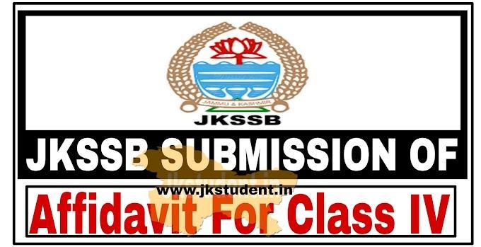 JKSSB | Notification Regarding Submission Of Affidavit For Class IV