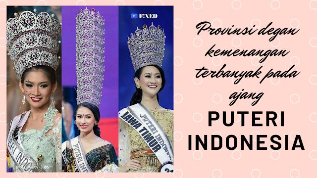 Pemenang Puteri Indonesia terbanyak