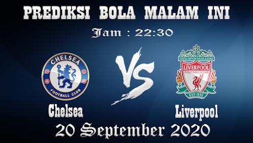 Prediksi Bola Chelsea Vs Liverpool
