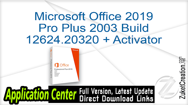 Microsoft Office 2019 Pro Plus 2003 Build 12624.20320 + Activator