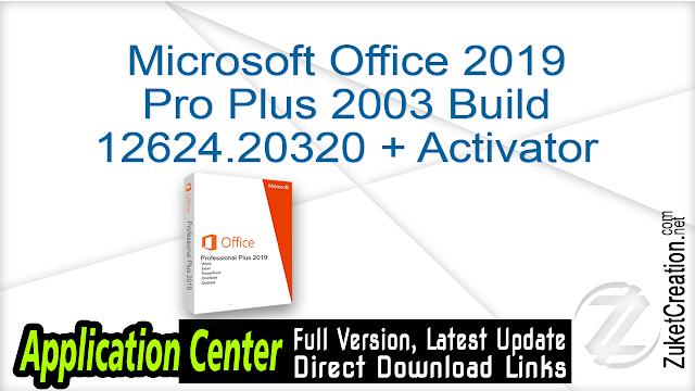 Microsoft Office 2019 Pro Plus 2003 Build 12624.20320 + Activator