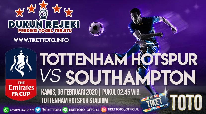 Prediksi Tottenham vs Southampton FA CUP 06 Februari 2020