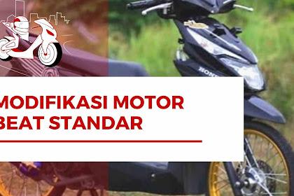 4 Rekomendasi Modifikasi Motor Beat Standar Terbaru Paling Populer Simak Rekomendasinya