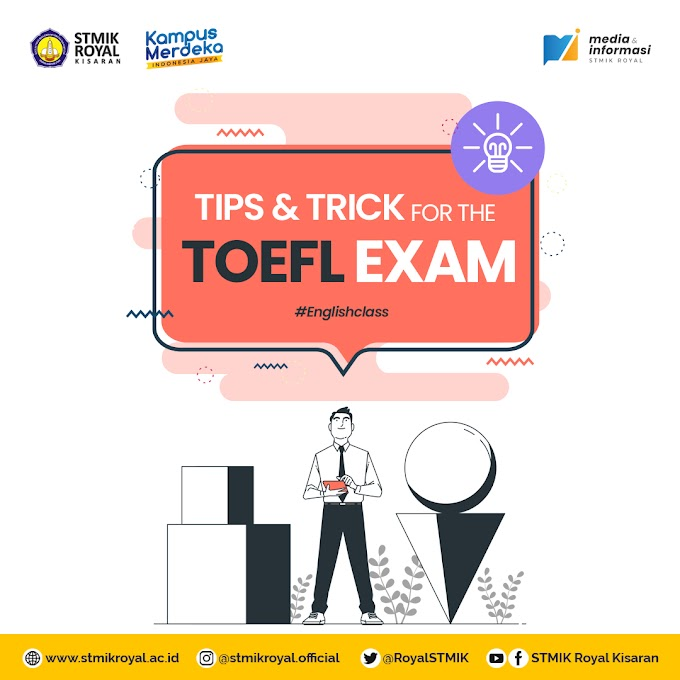Tips and Tricks for The TOEFL Exam