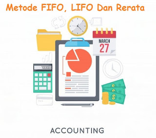 Metode FIFO, LIFO Dan Rerata Di Gudang