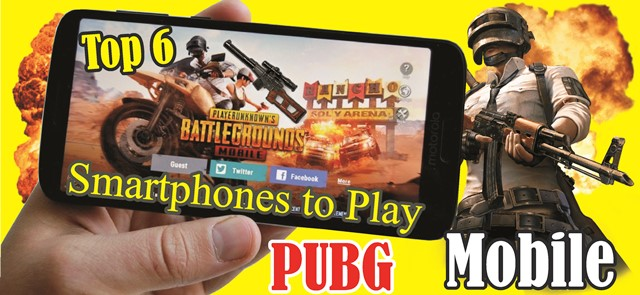 Top 6 Smartphones to Play PUBG Mobile
