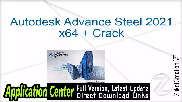 Autodesk Advance Steel 2021 x64 + Crack