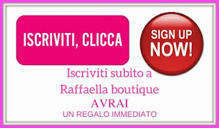 Diventa Top Client Raffaella boutique
