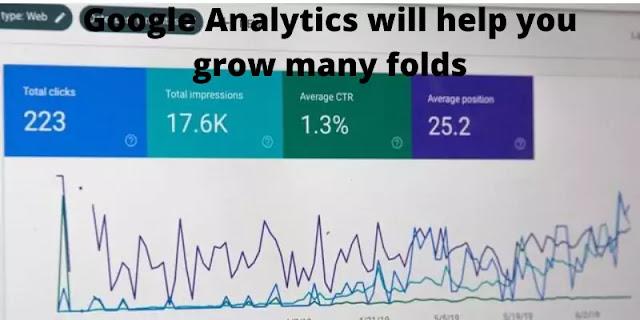 Google Analytics to help you grow
