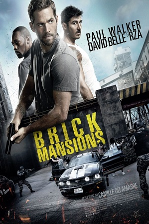 Brick Mansions (2014) 800MB Full Hindi Dual Audio Movie Download 720p Bluray