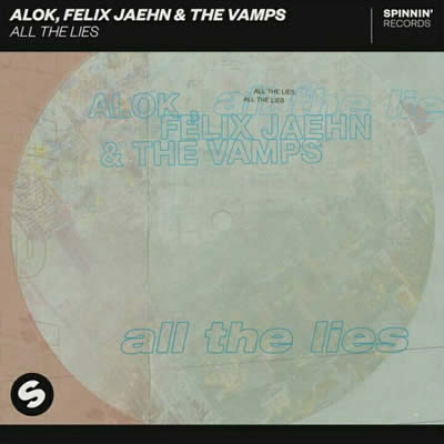 Alok - All The Lies