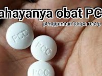Pengertian obat PCC dan bahayanya bagi kesehatan tubuh manusia