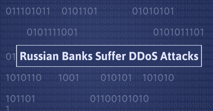 5 Major Russian Banks Hit With Powerful DDoS Attacks