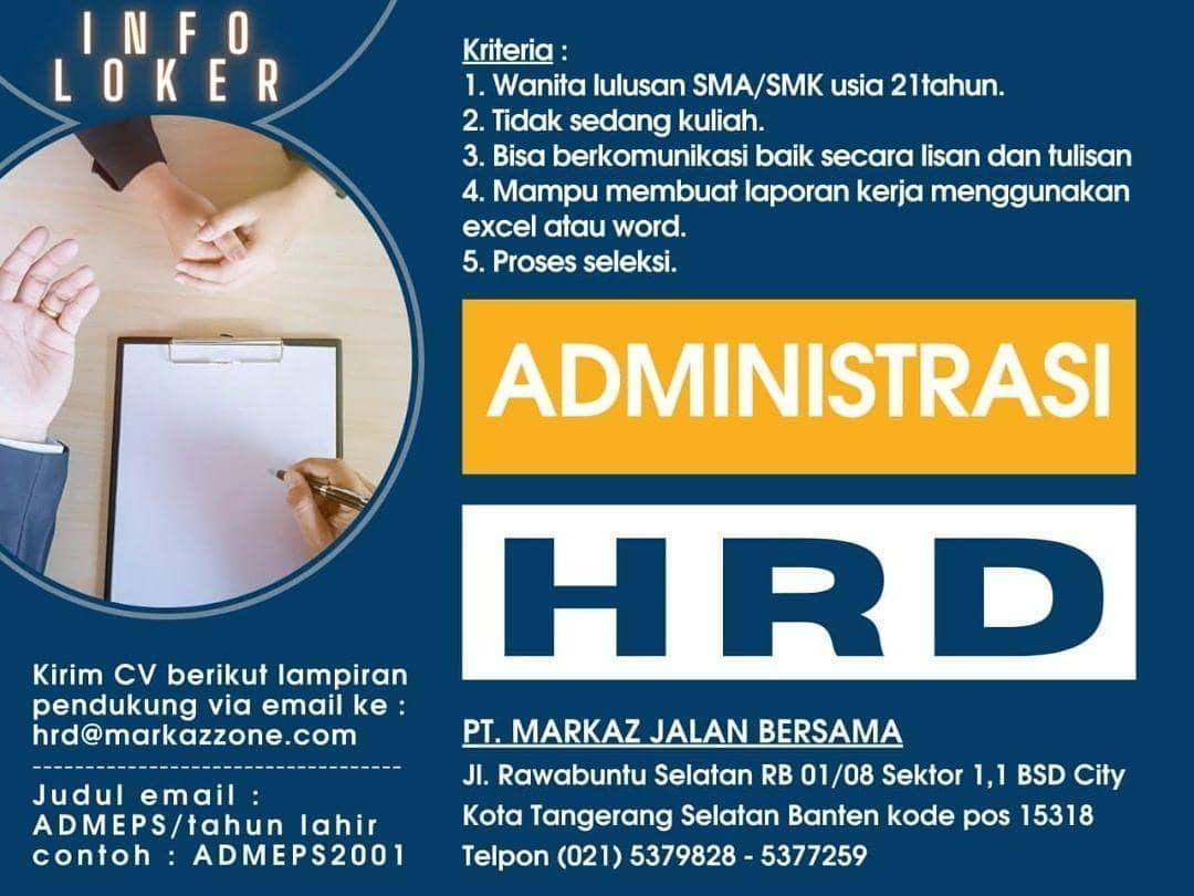Lowongan Kerja Administrasi HRD PT. Markaz Jalan Bersama