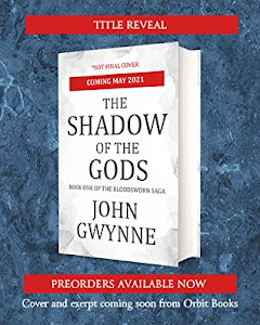 The Shadow of the Gods (The Bloodsworn Saga #1) by John Gwynne