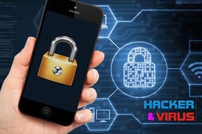 Cara Melindungi Android Dari Virus atau Serangan Hacker dan Kerusakan Fatal