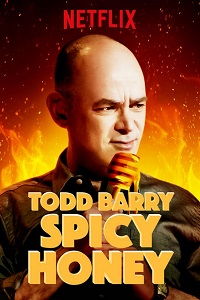 Watch Todd Barry: Spicy Honey Online Free in HD