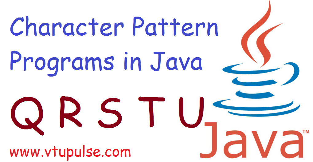 A to Z character pattern programs in java part 5