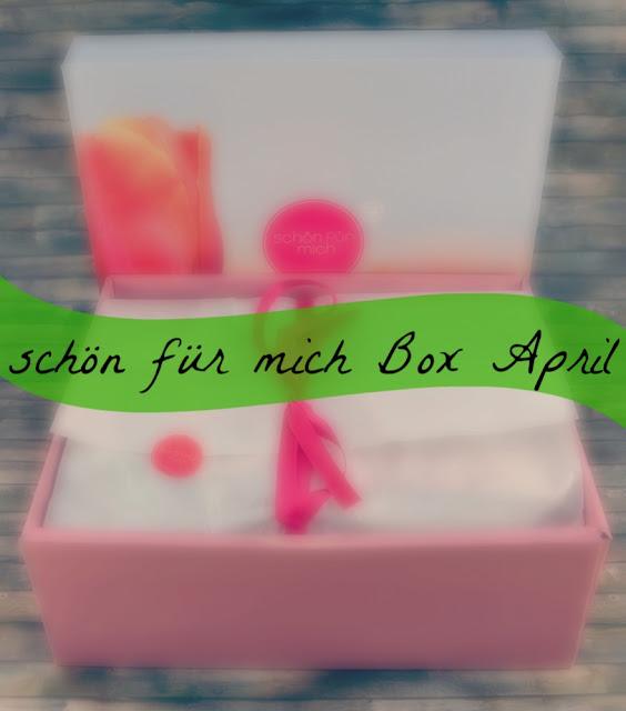 Rossmann-schön-für-mich-Box-April-'17