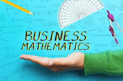 Matematika Bisnis yang perlu Anda ketahui sebelum memulai Bisnis