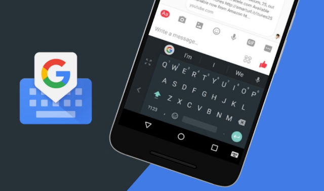 Gboard 2018 APK Free Download (Google Keyboard)
