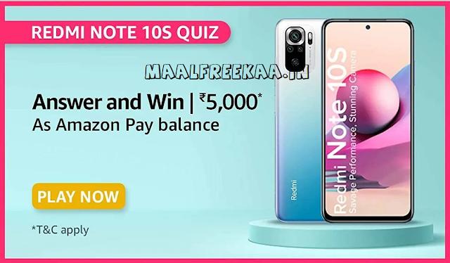 Amazon Redmi Note 10s Quiz Contest Answer