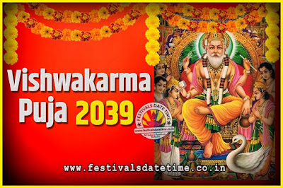 2039 Vishwakarma Puja Date and Time, 2039 Vishwakarma Puja Calendar