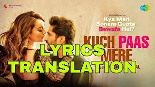 Kuch Paas Mere Lyrics in English | With Translation | – Jubin Nautiyal