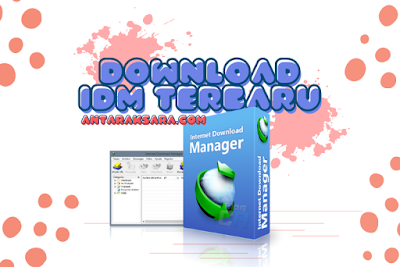 Download IDM Versi Terbaru Full Crack