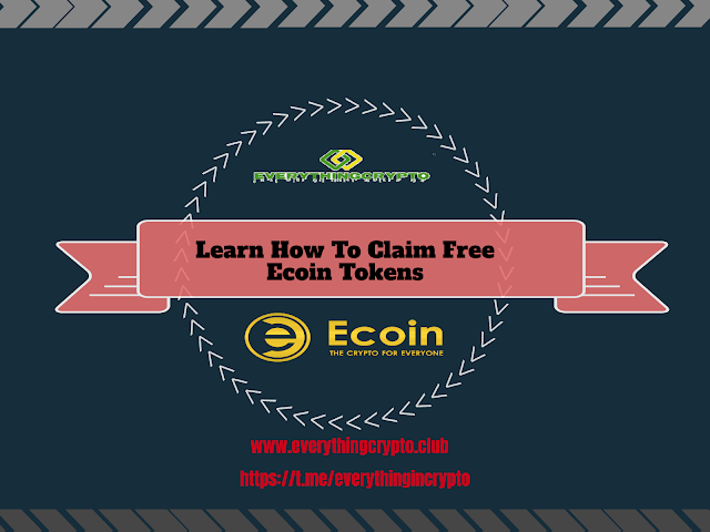 Upcoming Airdrops Learn How To Claim Free Ecoin Tokens?
