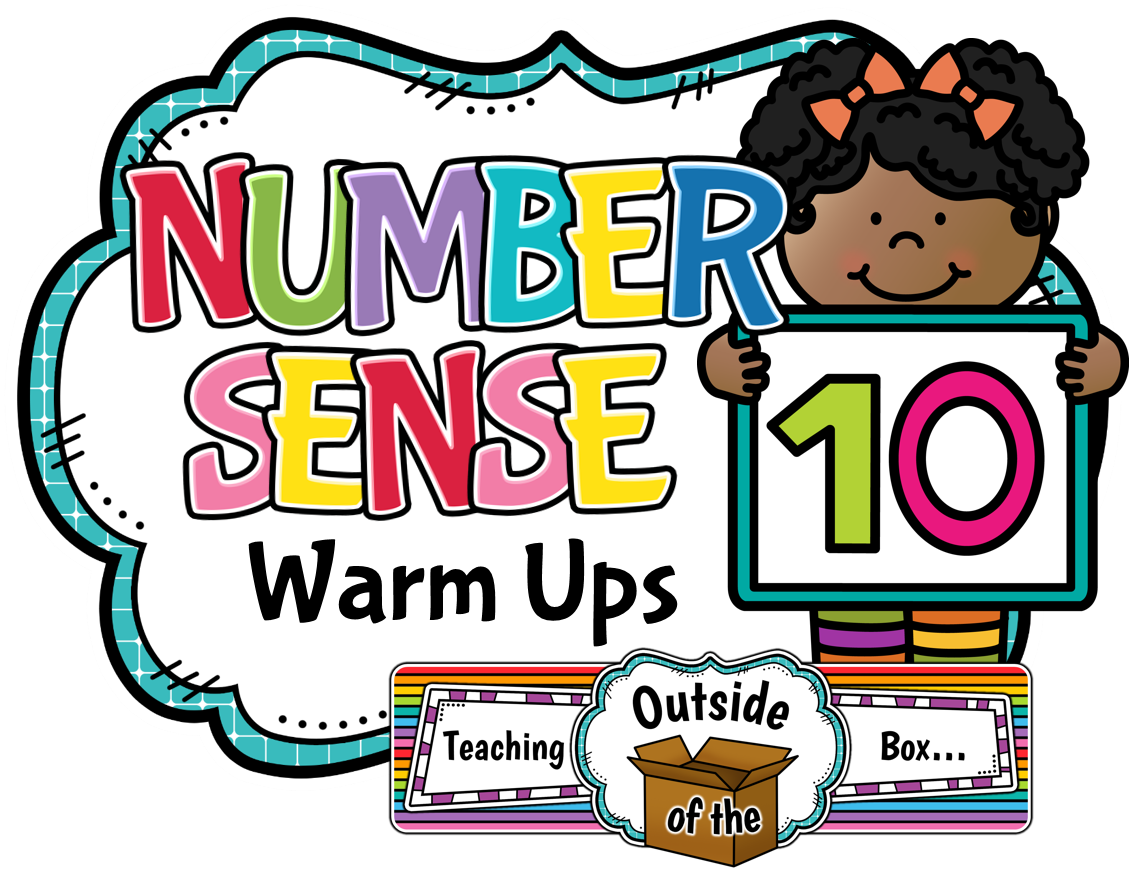 Teaching Outside Of The Box Number Sense Warm Ups