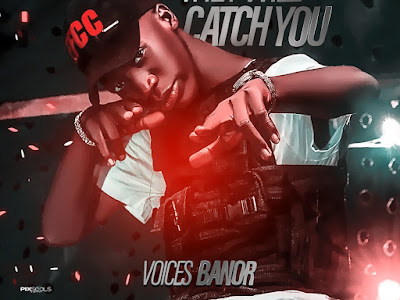 VIDEO & MP3: Voices Banor - They Will Catch You (Hushpuppi)