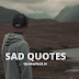 99+ Sad Quotes about Love, Pain, Life & Relationships